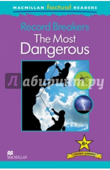 Mac Fact Read: RB. The Most DangerousИзучение иностранного языка<br>This six-level series of factual readers allows English language learners to explore a variety of fascinating real-world topics. Each reader has been carefully graded to reinforce the main structures and vocabulary covered in most major language courses. The use of the plus symbol (+) highlights the increased level of challenge in language as compared to a standard reader, reflecting the focus on content learning.<br>Includes a glossary with explanations of key vocabulary<br>Free teaching notes, audio and exercises available.<br>Level 6<br>