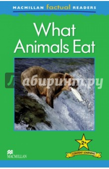 Mac Fact Read. What Animals EatИзучение иностранного языка<br>This six-level series of factual readers allows English language learners to explore a variety of fascinating real-world topics. Each reader has been carefully graded to reinforce the main structures and vocabulary covered in most major language courses. The use of the plus symbol (+) highlights the increased level of challenge in language as compared to a standard reader, reflecting the focus on content learning.<br>Includes a glossary with explanations of key vocabulary<br>Free teaching notes, audio and exercises available<br>Level  2<br>
