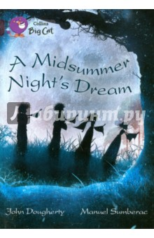 A Midsummer Nights DreamИзучение иностранного языка<br>Collins Big Cat is a guided reading series for ages 4-11 edited by Cliff Moon. Top children s authors and illustrators have created fiction and non-fiction books that your children will love to read, banded to help you choose the right book for every child. Practical ideas for guided reading are included at the back of each book.<br>
