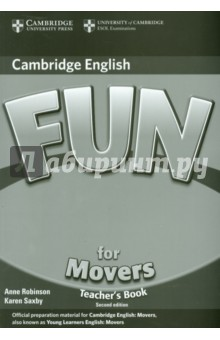 Fun for Movers. Teachers BookИзучение иностранного языка<br>Fun for Movers provides full-colour preparation material for the Cambridge Young Learners English Test: Movers. Fun activities balanced with exam-style questions practise all the areas of the syllabus in a communicative way. The material is specifically designed to focus on those areas most likely to cause problems for young learners at this level. The Fun for Movers Teacher s Book includes creative teaching tips, photocopiable activities, and a full, photocopiable practice test. An Audio CD, available separately, includes listening material to accompany the Student s Book. The website to accompany the series includes interactive versions of some activities from the Student s Books.<br>2nd Edition.<br>
