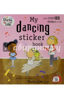 Charlie and Lola: My Dancing Sticker BookИзучение иностранного языка<br>A Charlie and Lola sticker book, all about dancing, from Lauren Child.<br>Lola really wants to learn to dance, but all the different kinds of dancing that she tries are too difficult or too floaty or too tappy. Oh! says Lola. I dont think I am good at ANY kind of dancing. Will Lotta and Charlie be able to cheer her up?<br>A favourite Charlie and Lola sticker book, now reissued with an especially new cover.<br>Based on the award-winning books by Lauren Child, Charlie and Lola is now a top-rated BBC childrens television show and a huge international hit. Lauren is also the multi-talented prize-winning creator of Clarice Bean and co-creator of the widely acclaimed The Princess and the Pea. Lauren lives in London. Charlie and Lola is produced by Tiger Aspect Productions, one of the UKs most successful and prolific independent television producers of shows such as Robin Hood and The Catherine Tate Show.<br>