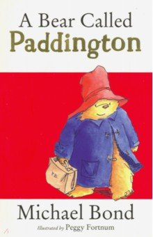 Bear Called PaddingtonИзучение иностранного языка<br>Paddington Bear had travelled all the way from Darkest Peru when the Brown family first met him on Paddington station. Since then their lives have never been quite the same... for ordinary things become quite extraordinary when a bear called Paddington is involved.<br>