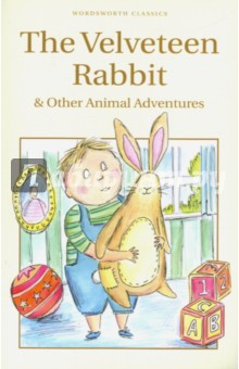 Velveteen Rabbit & Other Animal Adventures