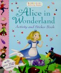 Alice in Wonderland. Activity and Sticker Book