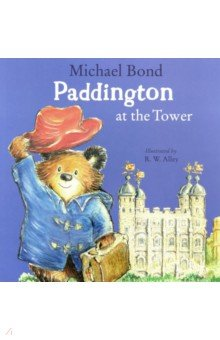 Paddington at the TowerИзучение иностранного языка<br>The irresistible, classic bear from Darkest Peru, who was found on Paddington station, causes havoc while out sight-seeing!<br>When Paddington visits the Tower of London he makes sure he has enough marmalade sandwiches to sustain him - a whole suitcase in fact!<br>Unfortunately, it is not only bears who like sandwiches as Paddington is soon to discover…<br>
