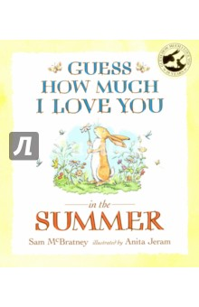 Guess How Much I Love You in the SummerЛитература на иностранном языке для детей<br>The adorable hares from the classic Guess How Much I Love You are back for summer in this gorgeous paperback!<br>From the award-winning creators of Guess How Much I Love You comes this delightful summertime tale about colours - now in paperback! Which blue do you like best? asked Little Nutbrown Hare. It s summer and Little Nutbrown Hare learns about all of the different colours that are around him - the red of the berries, the green of the leaves, the blue of the sky… Seasonally themed and beautifully illustrated throughout, little ones will also have fun learning about colours while discovering what Big Nutbrown Hare s favourite one is! This is one of a four-part series featuring the seasons - collect them all!<br>