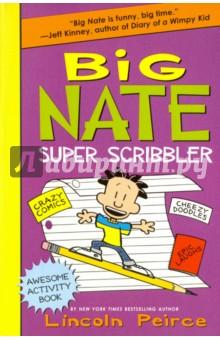 Big Nate Super Scribbler