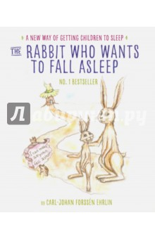 The Rabbit Who Wants to Fall AsleepЛитература на иностранном языке для детей<br>The groundbreaking No. 1 bestseller is sure to turn nightly bedtime battles into a loving and special end-of-day ritual. This child-tested, parent-approved story uses an innovative technique that brings a calm end to any child s day.<br>Do you struggle with getting your child to fall asleep?<br>Join parents all over the world who have embraced The Rabbit Who Wants to Fall Asleep as their new nightly routine.<br>When Roger can t fall asleep, Mummy Rabbit takes him to see Uncle Yawn, who knows just what to do. Children will join Roger on his journey and be lulled to sleep alongside their new friend.<br>Carl-Johan Forssen Ehrlin s simple story uses a unique and distinct language pattern that will help your child relax and fall asleep-at bedtime or naptime.<br>Reclaim bedtime today!<br>Praise for The Rabbit Who Wants to Fall Asleep:<br>Tired parents of planet earth - this is what you ve been waiting for... If you don t already have a copy, you need to order one quick sharp - Metro<br>The most peaceful bedtime we have had in months - Daily Mail<br>