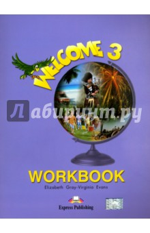 Welcome 3. WorkbookИзучение иностранного языка<br>Welcome is a three-level beginners course for children learning English. The workbook accompanies Welcome 3 coursebook. <br>Welcome 3: Workbook includes:<br>18 units corresponding to the coursebook units;<br>In a Word! (a thematic picture dictionary for each module);<br>five sections: vocabulary, grammar, communication, listening, reading and writing;<br>pictures in full colour;<br>further practice in reading, writing and listening;<br>progress tests.<br>