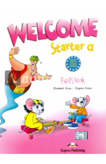 Welcome Starter a. Pupils BookИзучение иностранного языка<br>Welcome is a highly motivating course specially designed for young learners. Through the adventures of a lively group of characters and their mischievous genie, the pupils have the opportunity to experience the English language and culture in an effective and appealing way.<br>