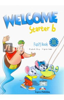 Welcome Starter b. Pupils BookИзучение иностранного языка<br>Welcome is a highly motivating course specially designed for young learners. Through the adventures of a lively group of characters and their mischievous genie, the pupils have the opportunity to experience the English language and culture in an effective and appealing way.<br>