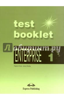 Enterprise-1 Test Booklet. Beginner. Сборник тестовых заданийИзучение иностранного языка<br>Enterprise 1: Beginner: Test Booklet contains nine write-in tests which aim to assess students  progress throughout the course.<br>