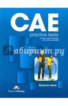 CAE Practice Tests for the Revised Сambridge ESOL CAE Examination. Students BookАнглийский язык<br>CAE Practice Tests is a collection of six complete practice tests for the Cambridge ESOL Certificate in Advanced English examination (CAE). The tests are presented in the form that students will meet in the examination, and provide thorough, systematic exam preparation and practice.<br>Key Features<br>- The six CAE tests cover the range of topics, vocabulary and structures included in the CAE syllabus.<br>- The Further Exam  Practice section  offers  practice  on collocations, vocabulary, word &amp; preposition combinations, phrasal verbs, verb forms, linking words &amp; phrases, word formation &amp; key word transformations.<br>- The recorded material on the accompanying audio CDs with instructions, pauses and repeats, provides genuine examination conditions for the Listening Test.<br>- The full-colour photographs and illustrations provide excellent visual material for the Speaking Test.<br>- Photocopiable sample answer sheets in both the Students and teachers Books provide students with valuable practice in transferring their answers from the exam papers within the time limits of the real exam.<br>- The Teachers Book contains all the Students Book material with the answers overprinted model answers for the Writing Paper, audioscripts of the recorded material, expanded versions of all six Speaking Tests with suggested answers.<br>