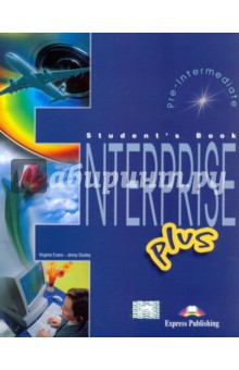 Enterprise Plus. Students Book. Pre-IntermediateАнглийский язык<br>Enterprise plus is a modular coursebook specially designed to motivate and involve learners in effective language learning. The course provides systematic development of all the skills required to communicate successfully in both written and spoken forms at Pre-lntermediate level.<br>