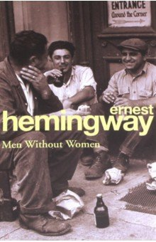 Men Without WomanХудожественная литература на англ. языке<br>Men Without Women was a milestone in Hemingway s career. Fiesta had already established him as a novelist of exceptional power, but with these short stories, his second collection, he showed that it is possible, within the space of a few pages, to recreate a scene with absolute truth, bringing to life details observed only by the eye of a uniquely gifted artist. Hemingway s men are bullfighters and boxers, hired hands and hard drinkers, gangsters and gunmen. Each of their stories deals with masculine toughness unsoftened by woman s hand. Incisive, hard-edged, pared down to the bare minimum, they are classic Hemingway territory - they helped establish him as one of the great literary authors of the twentieth century, and one of the best American authors of all time.<br>