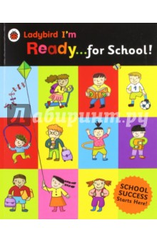 Im Ready for SchoolЛитература на английском языке<br>This big book from Ladybird is packed with everything your little one needs to know before they start school. From simple early learning concepts to the seasons, parts of the body and the jobs people do. This book is full of reassuring information and simple learning concepts - perfect for parents helping little ones prepare for the big day.<br>Have fun counting from 1 to 20, naming the days of the week and talking about what to expect on the first day of school and more.<br>