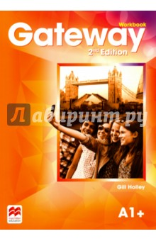 Gateway. Workbook. A1+Английский язык<br>The Gateway 2nd Edition A1+ Workbook mirrors the content of the Student s Book, providing a wealth of extra grammar and vocabulary exercises and opportunities to practise reading, listening, speaking and writing. It also offers higher-level material in the form of grammar challenges and vocabulary extension exercises - particularly useful for mixed ability classes.<br>2nd Edition.<br>