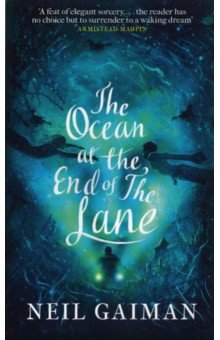 The Ocean at the End of the LaneХудожественная литература на англ. языке<br>A special Christmas edition of the Sunday Times bestseller. WINNER OF THE SPECSAVERS NATIONAL BOOK AWARDS 2013 BOOK OF THE YEAR Dive into a magical novel of memory and the adventure of childhood, from one of the brightest, most brilliant writers of our generation. It began for our narrator forty years ago when the family lodger stole their car and committed suicide in it, stirring up ancient powers best left undisturbed. Dark creatures from beyond the world are on the loose, and it will take everything our narrator has just to stay alive. There is primal horror here, and menace unleashed - within his family and from the forces that have gathered to destroy it. His only defense is three women, on a farm at the end of the lane. The youngest of them claims that her duckpond is an ocean. The oldest can remember the Big Bang. THE OCEAN AT THE END OF THE LANE is a fable that reshapes modern fantasy: moving, terrifying and elegiac - as pure as a dream, as delicate as a butterfly s wing, as dangerous as a knife in the dark.<br>