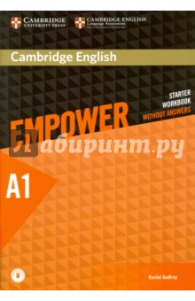 Cambridge English Empower. Starter Workbook Without Answers with Downloadable AudioХудожественная литература на англ. языке<br>Cambridge English Empower is a general adult course that combines course content from Cambridge University Press with validated assessment from the experts at Cambridge English Language Assessment. The Starter Workbook with downloadable audio can be used alongside the Student s Book and offers additional consolidation activities. This version does not contain answers.<br>