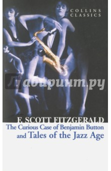 The Curious Case of Benjamin Button and Tales of the Jazz AgeХудожественная литература на англ. языке<br>From Collins Classics, short stories from the author of  The Great Gatsby  and including  The Curious Case of Benjamin Button . In these eleven stories, Fitzgerald depicts the Roaring Twenties as he lived them. He masterfully blends accounts of flappers and the smart set with more fantastical visions of America, always imbuing his narratives with his trademark themes of money, class, ambition and love. In  May Day , Fitzgerald weaves an account of a raucous Yale alumni party, the participants of which are oblivious to the violent socialist demonstration being acted out around them.  The Curious Case of Benjamin Button  is an unorthodox account of a man who ages backwards, and  The Diamond as Big as the Ritz  tells the story of a young man who discovers that his friend s family possesses a diamond that is literally larger than the Ritz-Carlton Hotel. This 1922 collection confirmed Fitzgerald as the voice of his generation.<br>