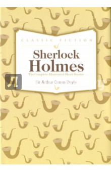 Sherlock Holmes: Complete Short StoriesХудожественная литература на англ. языке<br>This handsome collection contains all 56 short stories written by Sir Arthur Conan Doyle about the world s most famous detective, Sherlock Holmes. <br>The stories were originally published to widespread acclaim in The Strand Magazine, London s most celebrated illustrated periodical, between 1891 and 1927: they are still just as popular today. <br>These fascinating tales of Holmes  deductive genius will enthral every armchair sleuth but will also fascinate those readers who simply enjoy an exciting adventure mystery.<br>