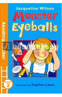 Monster Eyeballs (Reading Ladder. Level 2Литература на иностранном языке для детей<br>This is a brilliant school story exploring themes of bullying and getting along, by award-winning author and former Children s Laureate Jaqueline Wilson. It is perfect for children learning to read. Mark is the class bully. He loves scaring everyone. But has he met his match with Kate and the Monster Eyeballs? The Reading Ladder series helps children to enjoy learning to read. It features well-loved authors, classic characters and favourite topics, so that children will find something to excite and engage them in every title they pick up. It s the first step towards a lasting love of reading. Level 2 Reading Ladder titles are perfect for readers who are growing in confidence and are beginning to enjoy longer stories. This title is clear type. It includes up to 8 lines per page; bright, appealing pictures for added interest; a variety of sentence structures; a wider range of vocabulary; and strong themes and characters to discuss. All Reading Ladder titles are developed with a leading literacy consultant, making them perfect for use in schools and for parents keen to support their children s reading.<br>