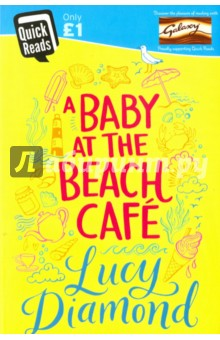 Baby at the Beach CafeХудожественная литература на англ. языке<br>A Baby at the Beach Cafe is an engaging short story follow-up to Lucy Diamonds bestselling novel The Beach Cafe.<br>Evie loves running her beach cafe in Cornwall but with a baby on the way, shes been told to put her feet up. Let someone else take over? Not likely.<br>Helens come to Cornwall to escape the stress of city living. She hopes a seaside life will be the answer to all her dreams. When she sees a job advertised at the cafe it sounds perfect.<br>But the two women clash and sparks fly. . . and then events take a dramatic turn. Can the pair of them put aside their differences in a crisis?<br>