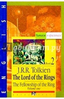 Толкин Джон Рональд Руэл Властелин колец: Братство кольца. Книга 2. Том 1 (на английском языке)