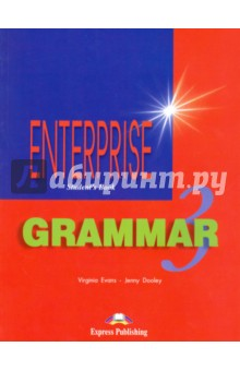 Enterprise 3. Grammar Book. Pre-Intermediate. Грамматический справочникИзучение иностранного языка<br>Enterprise Grammar 3 gives students at Pre-Intermediate level clear explanations ar practice of English grammar.<br>Key features:<br>- clear simple explanations and examples<br>- a variety of stimulating exercises<br>- lively illustrations<br>- revision sections within each unit<br>- progress tests.<br>