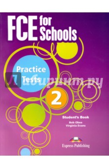 FCE for Schools. Practice Tests 2. Students bookИзучение иностранного языка<br>FCE for Schools Practice Tests 2 is a set of eight complete practice tests written in line with the specifications for the FCE for Schools Examination and is aimed at candidates preparing for this exam or any other examinations at the same level of difficulty (CEF Level B2).<br>