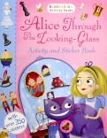 Alice Through the Looking-Glass. Activity and Sticker Book