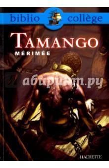 TamangoЛитература на французском языке<br>Marin experimente, le capitaine Ledoux est le maitre a bord de l Esperance, long navire destine au commerce triangulaire. Tamango, fameux guerrier senegalais, est son pourvoyeur en esclaves noirs. Mais le marche qu ils passent ensemble est un marche de dupes, et Tamango lui-meme pourrait bien devenir la plus belle prise du capitaine... Nouvelle publiee en octobre 1829, Tamango aborde sans detours un sujet d autant plus brulant a l epoque que la traite se poursuivait, malgre son interdiction en 1815. Merimee donne a cette page sombre de l histoire humaine la figure forte et cruelle de Tamango, et le visage plus ordinaire d un Ledoux, habile et froid. Le TEXTE INTEGRAL annote. Des questionnaires au fil du texte. Des documents iconographiques exploites. Une presentation de Prosper Merimee. Une presentation du commerce triangulaire. Un apercu du genre de la nouvelle.<br>