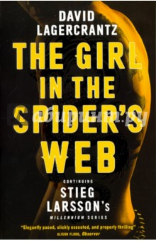 The Girl in the Spiders WebХудожественная литература на англ. языке<br>THE GIRL WITH THE DRAGON TATTOO IS BACK WITH A UK NUMBER ONE BESTSELLER Lisbeth Salander and Mikael Blomkvist have not been in touch for some time. Then Blomkvist is contacted by renowned Swedish scientist Professor Balder. Warned that his life is in danger, but more concerned for his son s well-being, Balder wants Millennium to publish his story - and it is a terrifying one. More interesting to Blomkvist than Balder s world-leading advances in Artificial Intelligence, is his connection with a certain female superhacker. It seems that Salander, like Balder, is a target of ruthless cyber gangsters - and a violent criminal conspiracy that will very soon bring terror to the snowbound streets of Stockholm, to the Millennium team, and to Blomkvist and Salander themselves.<br>