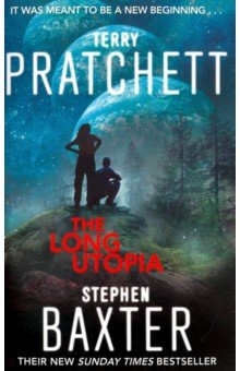The Long UtopiaХудожественная литература на англ. языке<br>2045-2059. After the cataclysmic upheavals of Step Day and the Yellowstone eruption humanity is spreading further into the Long Earth, and society, on a battered Datum Earth and beyond, continues to evolve. Now an elderly and cantankerous AI, Lobsang lives in disguise with Agnes in an exotic, far-distant world. Hes convinced theyre leading a normal life in New Springfield - they even adopt a child - but it seems they have been guided there for a reason. As rumours of strange sightings and hauntings proliferate, it becomes clear that something is very awry with this particular world. Millions of steps away, Joshua is on a personal journey of discovery: learning about the father he never knew and a secret family history. But then he receives a summons from New Springfield. Lobsang now understands the enormity of whats taking place beneath the surface of his earth - a threat to all the worlds of the Long Earth. To counter this threat will require the combined efforts of humankind, machine and the super-intelligent Next. And some must make the ultimate sacrifice...<br>