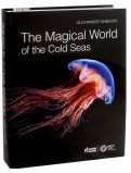 The Magical World of the Cold Seas