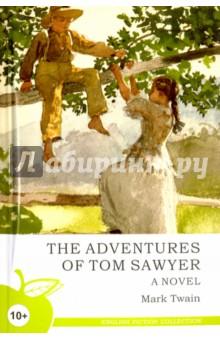 The Adventures  of Tom SawyerЛитература на иностранном языке для детей<br>Серия English Fiction Collection состоит из лучших произведений английских и американских авторов. Читая книгу на языке оригинала, вы не только обогатите собственную лексику и научитесь чувствовать грамматический строй, но также сможете насладиться настоящим языком великих писателей и поэтов.<br>Серия предназначена для тех, кто учит английский всерьез, кто действительно хочет знать этот красивый и многогранный язык.<br>Для детей от 10 лет.<br>