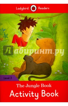 The Jungle Book. Activity Book. Level 3Литература на иностранном языке для детей<br>Mowgli lives with the wolves in the jungle and he learns to talk to the animals. But the wolves do not want him. You are not fast or strong because you are not a wolf, they say. Ladybird Readers is a series of traditional tales, modern stories, and nonfiction, written for young learners of English as a foreign language. Each book includes language activities to support the CEF framework, as well as help young learners prepare for the Cambridge Young Learners English (YLE) exams. This Level 3 title is ideal for children who are eager to start reading longer stories It covers CEF level A1+ and supports YLE movers exams.<br>