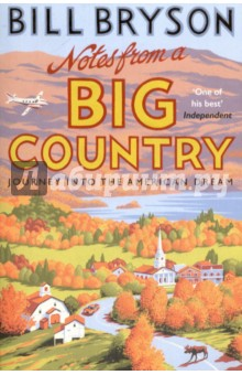 Notes from A Big Country. Journey into the American DreamХудожественная литература на англ. языке<br>Bill Bryson has the rare knack of being out of his depth wherever he goes - even (perhaps especially) in the land of his birth. This became all too apparent when, after nearly two decades in England, the world s best-loved travel writer upped sticks with Mrs Bryson, little Jimmy et al. and returned to live in the country he had left as a youth. <br>Of course there were things Bryson missed about Blighty but any sense of loss was countered by the joy of rediscovering some of the forgotten treasures of his childhood: the glories of a New England autumn; the pleasingly comical sight of oneself in shorts; and motel rooms where you can generally count on being awakened in the night by a piercing shriek and the sound of a female voice pleading,  Put the gun down, Vinnie, I ll do anything you say.  <br>Whether discussing the strange appeal of breakfast pizza or the jaw-slackening direness of American TV, Bill Bryson brings his inimitable brand of bemused wit to bear on that strangest of phenomena - the American way of life.<br>
