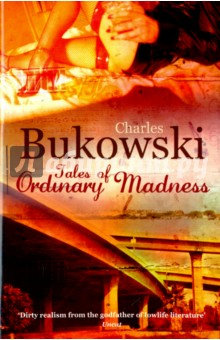 Tales of Ordinary MadnessХудожественная литература на англ. языке<br>Inspired by DH Lawrence, Chekhov and Hemingway, Bukowskis writing is passionate, extreme and has attracted a cult following, while his life was as weird and wild as the tales he wrote. This collection of short stories gives an insight into the dark, dangerous lowlife of Los Angeles that Bukowski inhabited. From prostitutes to classical music, Bukowski ingeniously mixes high and low culture in his tales of ordinary madness. These are angry yet tender, humorous and haunting portrayals of life in the underbelly of Los Angeles.<br>