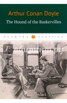 The Hound of the BaskervillesХудожественная литература на англ. языке<br>The Hound of the Basketyilles is the third of the crime novels featuring Sherlock Holmes, first published in 1901-1902. It tells the story of an attempted murder inspired by the legend of a fearsome, diabolical hound of supernatural origin. Sherlock Holmes and his companion Dr. Watson investigate the case.<br>