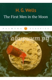 The First in the MoonХудожественная литература на англ. языке<br>The First Men in the Moon (1901) is a scientific romance; the novel tells the story of a journey to the moon undertaken by the two protagonists, a businessman narrator, Mr. Bedford, and an eccentric scientist, Mr. Cavor. Bedford and Cavor discover that the moon is inhabited by a sophisticated extraterrestrial civilization of insect-like creatures they call Selenites.<br>