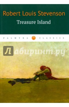 Tresure IslandХудожественная литература на англ. языке<br>Treasure Island, first published in 1883, is an adventure novel, narrating a tale of buccaneers and buried gold. It is traditionally considered a coming-of-age story, and is noted for its atmosphere, characters, and action.<br>