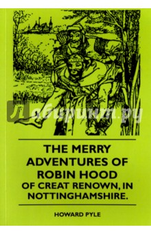 The Merry Adventures Of Robin Hood Of Great Renown, in NottinghamshireЛитература на иностранном языке для детей<br>You who so plod amid serious things that you feel it shame to give yourself up even for a few short moments to mirth and joyousness in the land of Fancy; you who think that life hath naught to do with innocent laughter that can harm no one; these pages are not for you. Clap to the leaves and go no farther than this, for I tell you plainly that if you go farther you will be scandalized by seeing good, sober folks of real history so frisk and caper in gay colors and motley, that you would not know them but for the names tagged to them. Here is a stout, lusty fellow with a quick temper, yet none so ill for all that, who goes by the name of Henry II. Here is a fair, gentle lady before whom all the others bow and call her Queen Eleanor. Here is a fat rogue of a fellow, dressed up in rich robes of a clerical kind, that all Ute good folk call my Lord Bishop of Hereford. Here is a certain fellow with a sour temper and a grim look - the worshipful, the Sheriff of Nottingham. And here, above all, is a great, tall, merry fellow that roams the greenwood and joins in homely sports, and sits beside the Sheriff at merry feast, which same beareth the name of the proudest of the Plantagenets - Richard of the Lion s Heart. Beside these there are a whole host of knights, priests, nobles, burghers, yeomen, pages, ladies, lasses, landlords, beggars, pedlers, and what not, all living the merriest of merry lives, and all bound by nothing bui с few odd strands of certain old ballads (snipped and clipped and tied together again in a score of knots) which draw these jocund fellows here and there, singing as they go.<br>