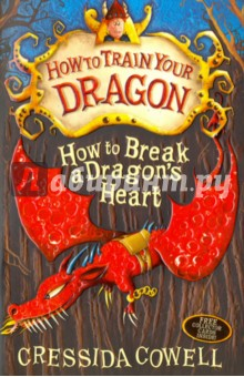 How to Break a Dragons Heart. Book 8Литература на иностранном языке для детей<br>Read the books that inspired the How to Train Your Dragon films. THE STORY CONTINUES in the eighth volume of Hiccup s How to Train Your Dragon memoirs...Hiccup Horrendous Haddock III was an awesome sword-fighter, a dragon-whisperer and the greatest Viking Hero who ever lived. But it wasn t always like that. Hiccup s memoirs look back to when Hiccup was just an ordinary boy, and finding it very hard to be a Hero. Hiccup must battle Berserks, dodge Scarers, complete the Impossible Task and save Fishlegs from being fed to the Beast! And all while being hunted down by an old enemy with a dark secret about the Lost Throne. What s a Hero to do? How to Train Your Dragon is now a major DreamWorks franchise starring Gerard Butler, Cate Blanchett and Jonah Hill and the TV series, Riders of Berk, can be seen on CBeebies and Cartoon Network. Irresistibly funny, exciting and endearing - The Times Read all of Hiccup s exploits in the series: How to Train Your Dragon, How to Be a Pirate, How to Speak Dragonese, How to Cheat a Dragon s Curse, How to Twist a Dragon s Tale, A Hero s Guide to Deadly Dragons, How to Ride a Dragon s Storm, How to Break a Dragon s Heart, How to Steal a Dragon s Sword, How to Seize a Dragon s Jewel, How to Betray a Dragon s Hero and How to Fight a Dragon s Fury Check out the brilliant website at www.howtotrainyourdragonbooks.com It s the place to go for games, downloads, activities and sneak peeks!<br>
