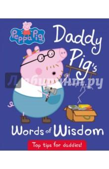Peppa Pig. Daddy Pig's Words of Wisdom