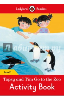 Topsy and Tim. Go to the Zoo. Activity BookЛитература на иностранном языке для детей<br>Topsy and Tim like going to the zoo with Mum and Dad. They like seeing the animals. There are penguins, parrots, monkeys, and lions at the zoo! <br>Ladybird Readers is a series of traditional tales, modern stories, and nonfiction, written for young learners of English as a foreign language. Each activity book includes language activities to support the CEF framework, as well as help young learners prepare for the Cambridge Young Learners English (YLE) exams and fulfills SSRW criteria.<br>This Level 1 activity book is ideal for children who have received some initial reading instruction. It covers CEF level Pre A1 and supports YLE starters exams.<br>