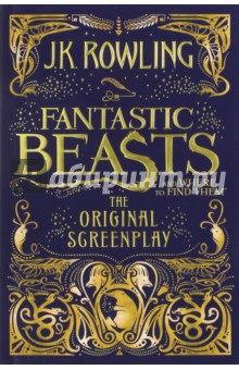 Fantastic Beasts and Where to Find Them. The Original ScreenplayЛитература на иностранном языке для детей<br>J.K. Rowling s screenwriting debut is captured in this exciting hardcover edition of the Fantastic Beasts and Where to Find Them screenplay. When Magizoologist Newt Scamander arrives in New York, he intends his stay to be just a brief stopover. However, when his magical case is misplaced and some of Newt s fantastic beasts escape, it spells trouble for everyone...Fantastic Beasts and Where to Find Them marks the screenwriting debut of J.K. Rowling, author of the beloved and internationally bestselling Harry Potter books. Featuring a cast of remarkable characters, this is epic, adventure-packed storytelling at its very best. Whether an existing fan or new to the wizarding world, this is a perfect addition to any reader s bookshelf.<br>