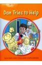 Dan Tries to Help