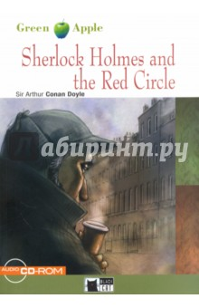 Sherlock Holmes and the Red Circle (+CD)Художественная литература на англ. языке<br>A mysterious lodger has just rented rooms at Mrs Warren s lodging house. She is frightened by this strange individual, so she asks Sherlock Holmes to help. He and Dr Watson discover cryptic messages, a sinister secret society with international roots and a terrible murder...<br>