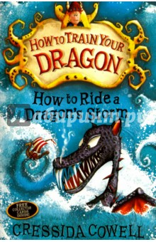 How to Ride Dragons StormЛитература на иностранном языке для детей<br>Read the books that inspired the hit DreamWorks film How to Train Your Dragon.<br>